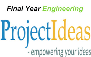 Engineering Project Ideas for Final Year Students