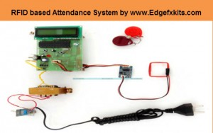 RFID based Attendance System Project Kit by www.Edgefxkits.com